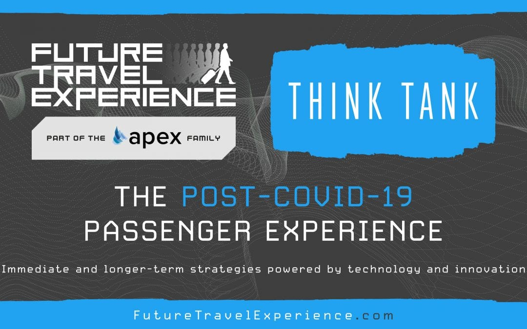 Future Travel Experience – Post COVID-19 Think Tank Presentation